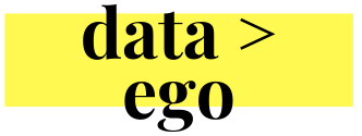 Data Over Ego by Jacob Chandler | Learn to be a better marketer.